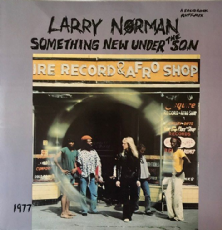 Larry Norman ‎-  Something New Under The Son  (LP) (EX/VG-EX)